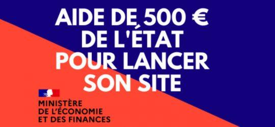 Comment bénéficier de l'aide de 500 euros par le Gouvernement et financer son site internet ?